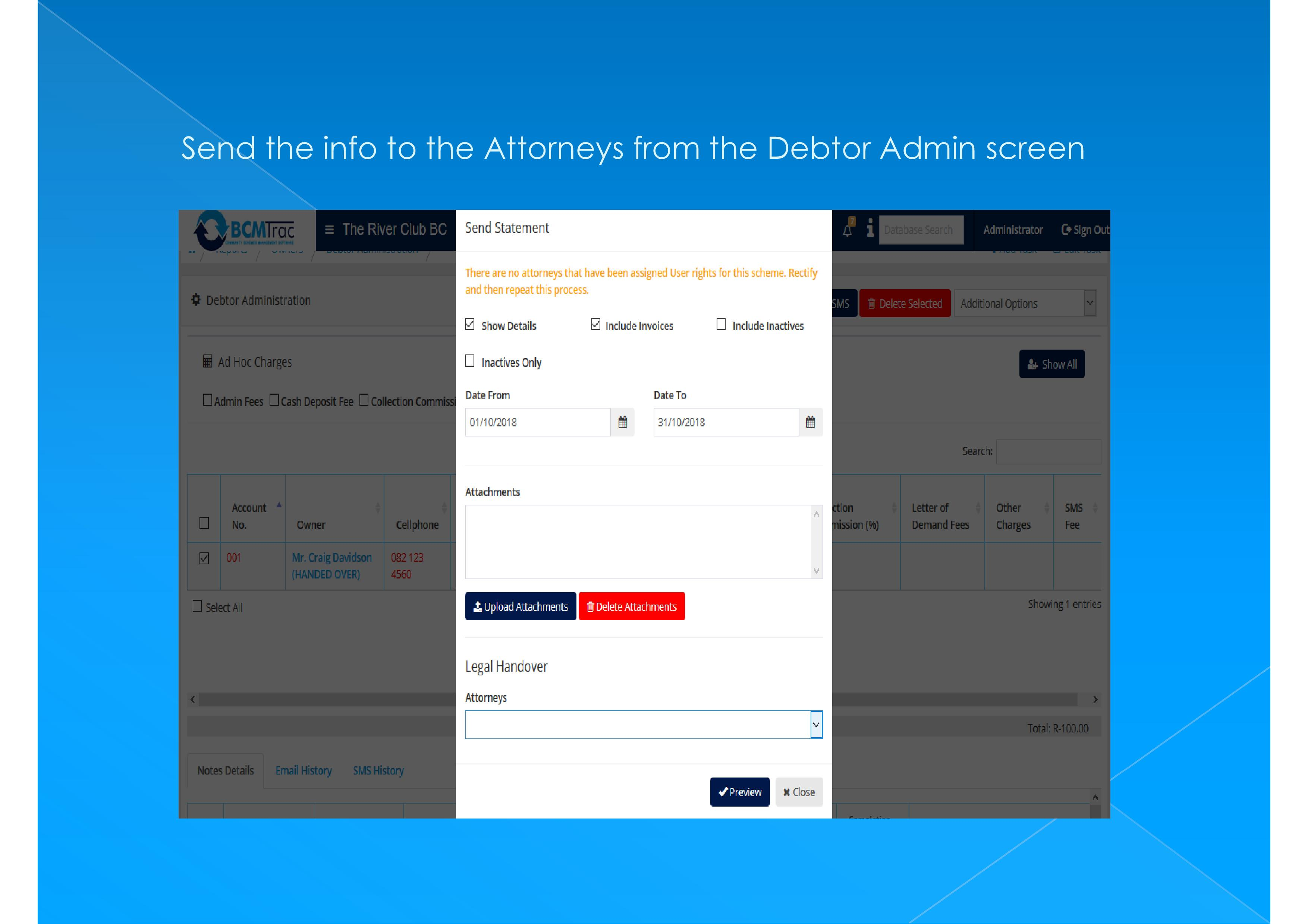 Email the details to the Attorney with one click.
