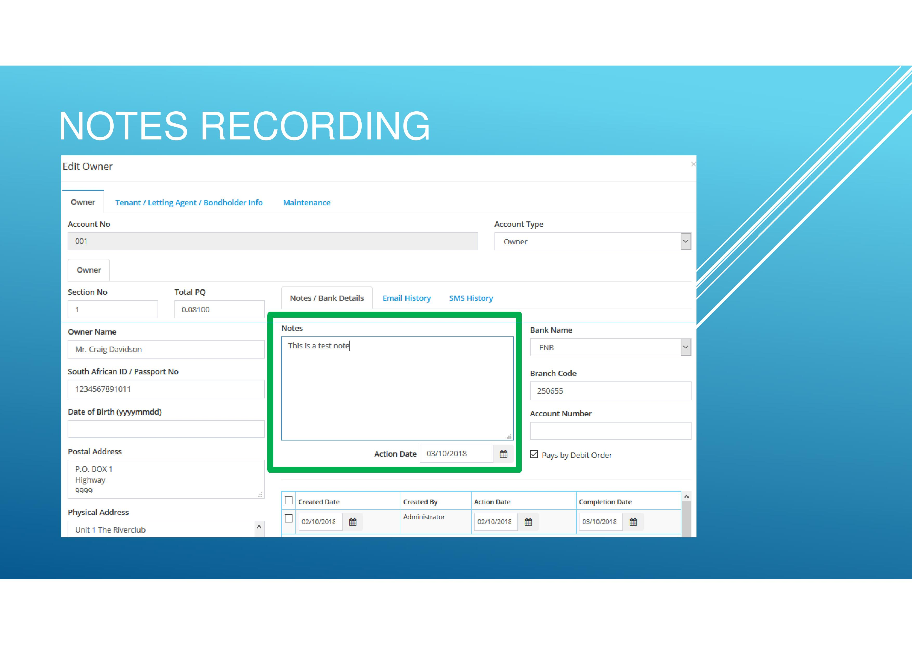 Record Notes on the Owners' profiles as well as the Debtor's Admin screen