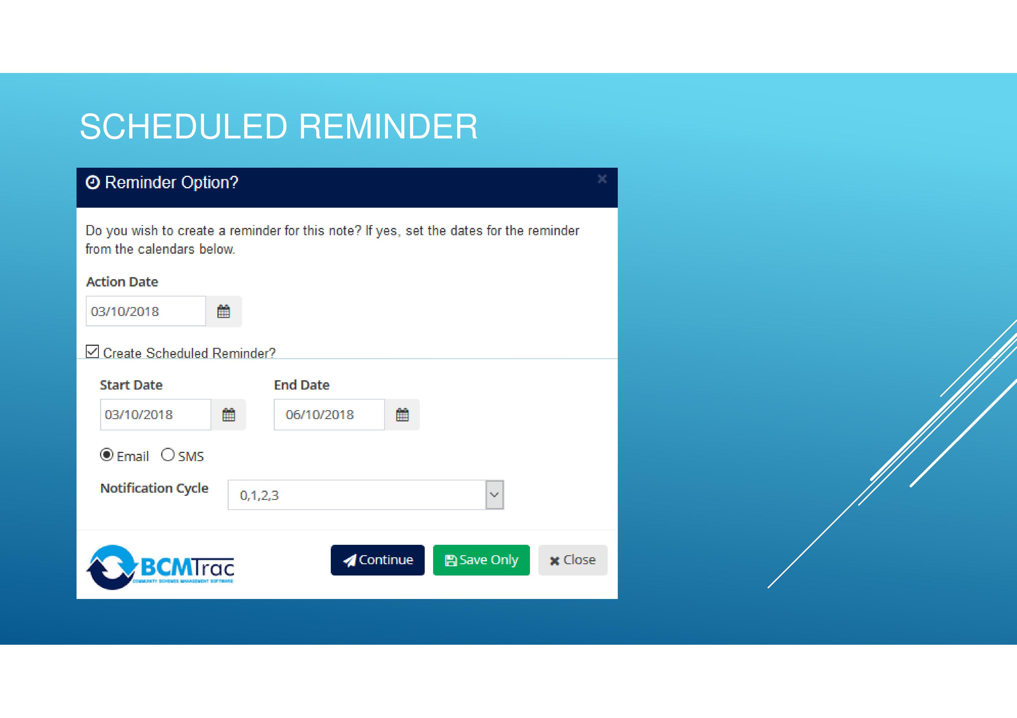 Choose to create scheduled task reminders and receive notifications via email or sms