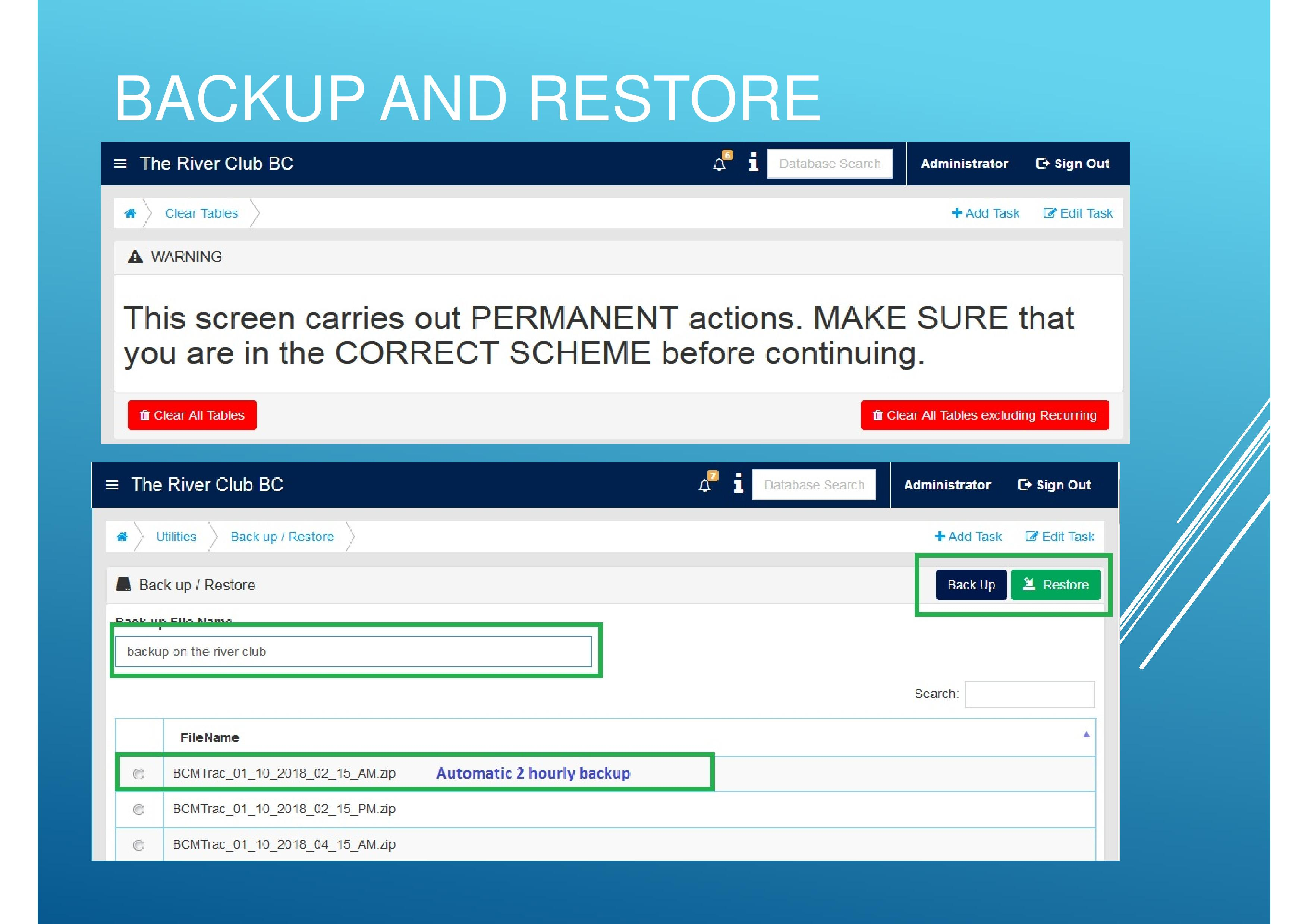 Users are able to Backup and Restore important information