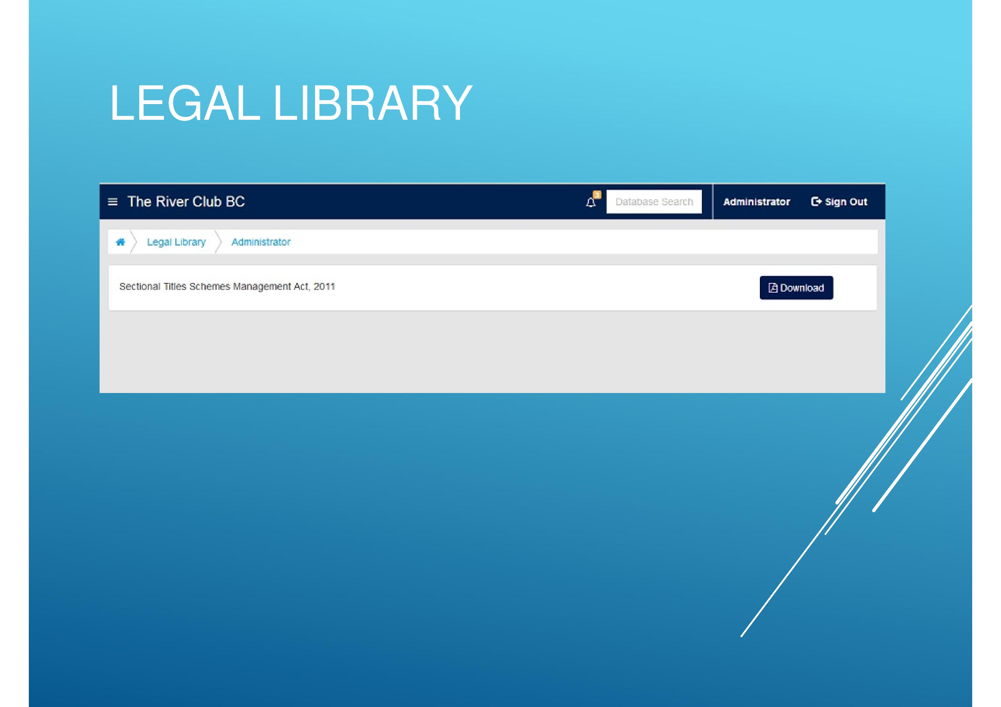 The Legal library contains important sectional title legal documents